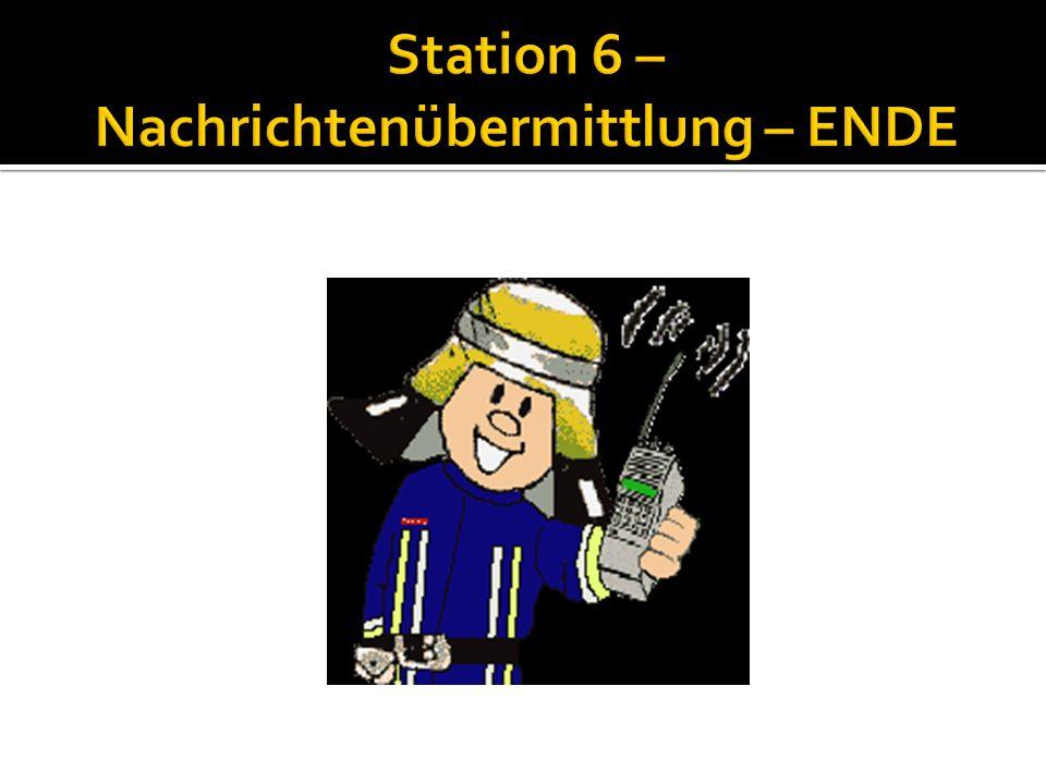 Station 6 – Nachrichtenübermittlung – ENDE