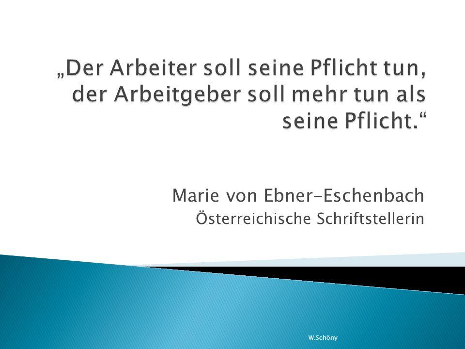 Marie von Ebner-Eschenbach Österreichische Schriftstellerin