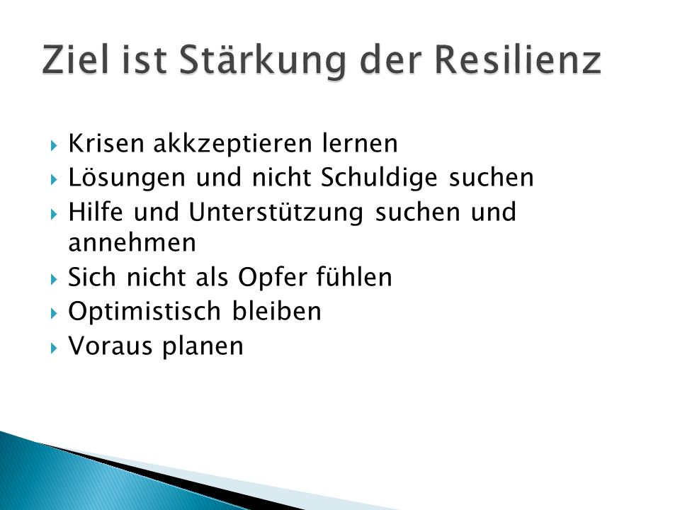 Ziel ist Stärkung der Resilienz