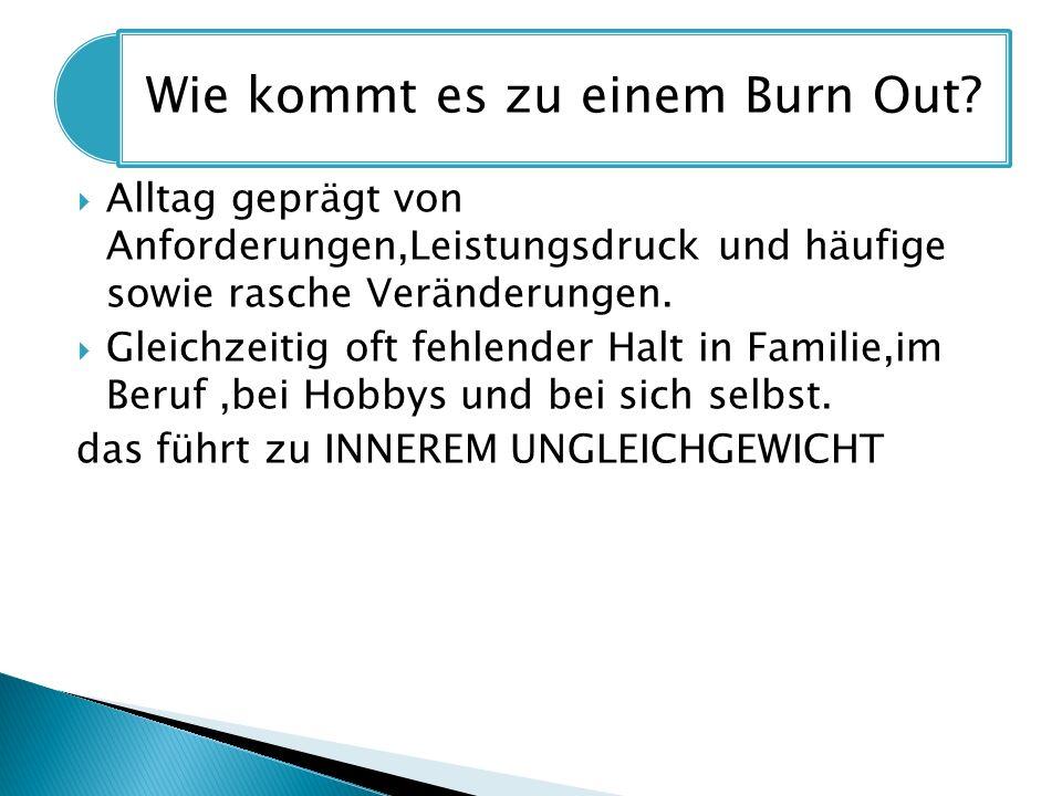Wie kommt es zu einem Burn Out