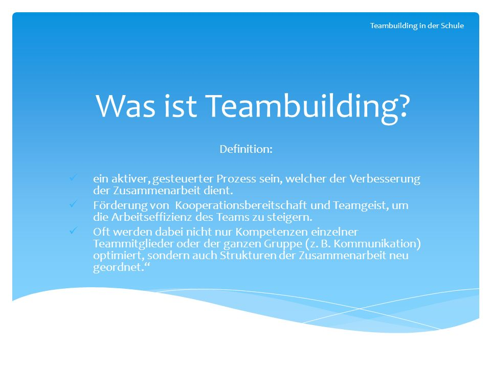 Was ist Teambuilding Definition: