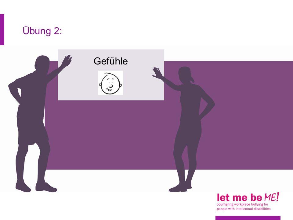 Übung 2: Gefühle Arbeitsblatt 23 Über Mobbing sprechen - Gefühle