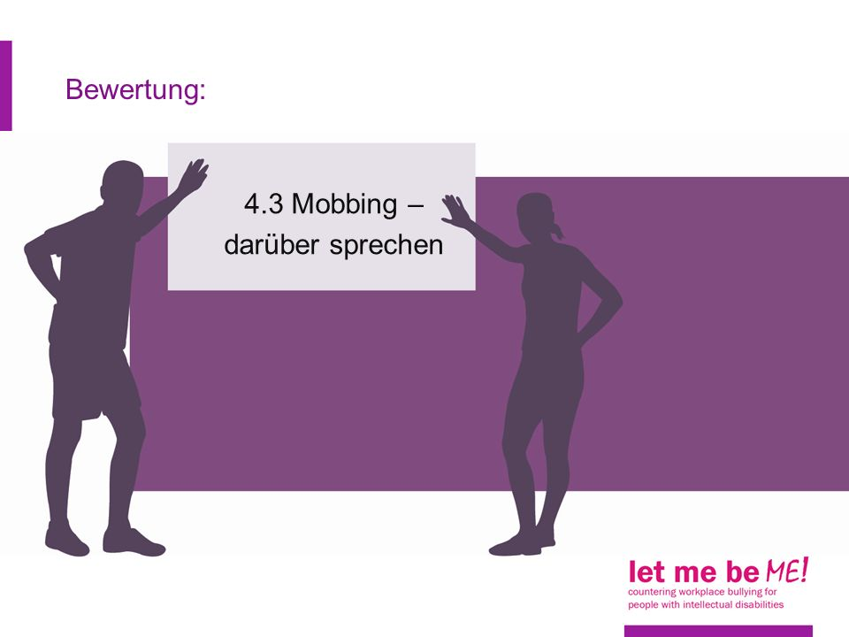 4.3 Mobbing – darüber sprechen