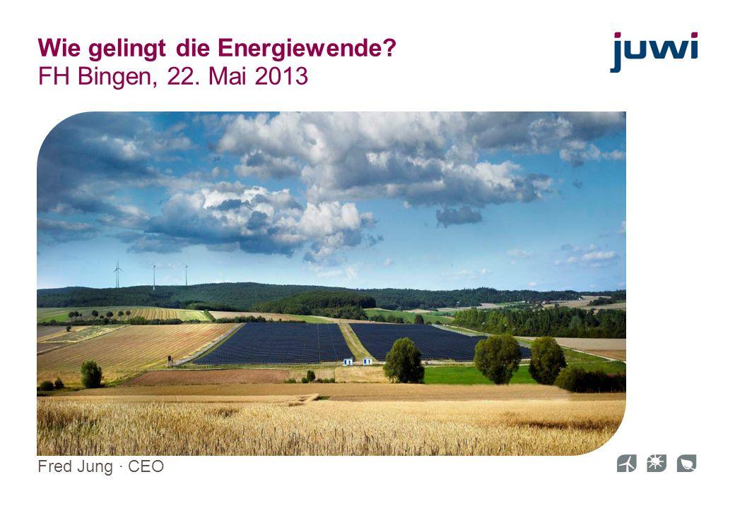 Wie gelingt die Energiewende FH Bingen, 22. Mai 2013