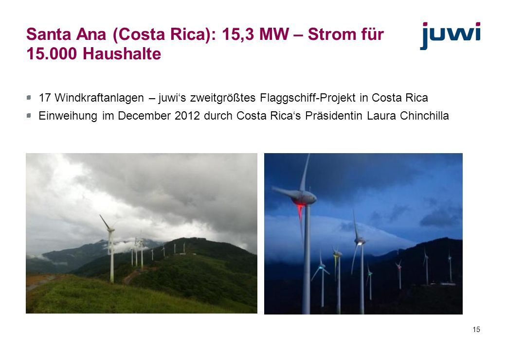 Santa Ana (Costa Rica): 15,3 MW – Strom für 15.000 Haushalte