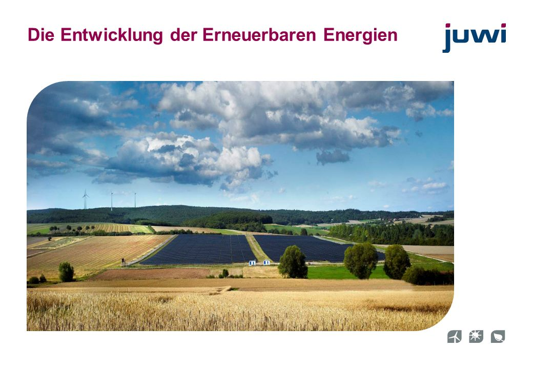 Die Entwicklung der Erneuerbaren Energien
