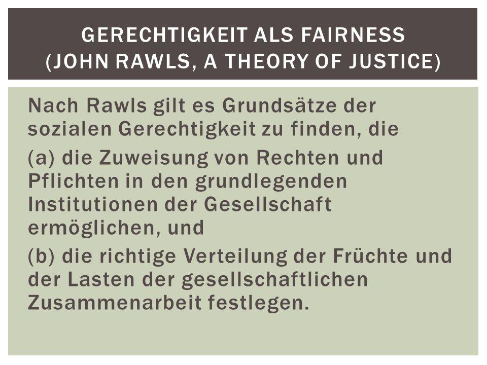 Gerechtigkeit als Fairness (John Rawls, A theory of Justice)
