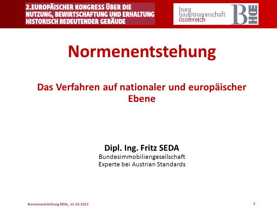 Das Verfahren auf nationaler und europäischer Ebene