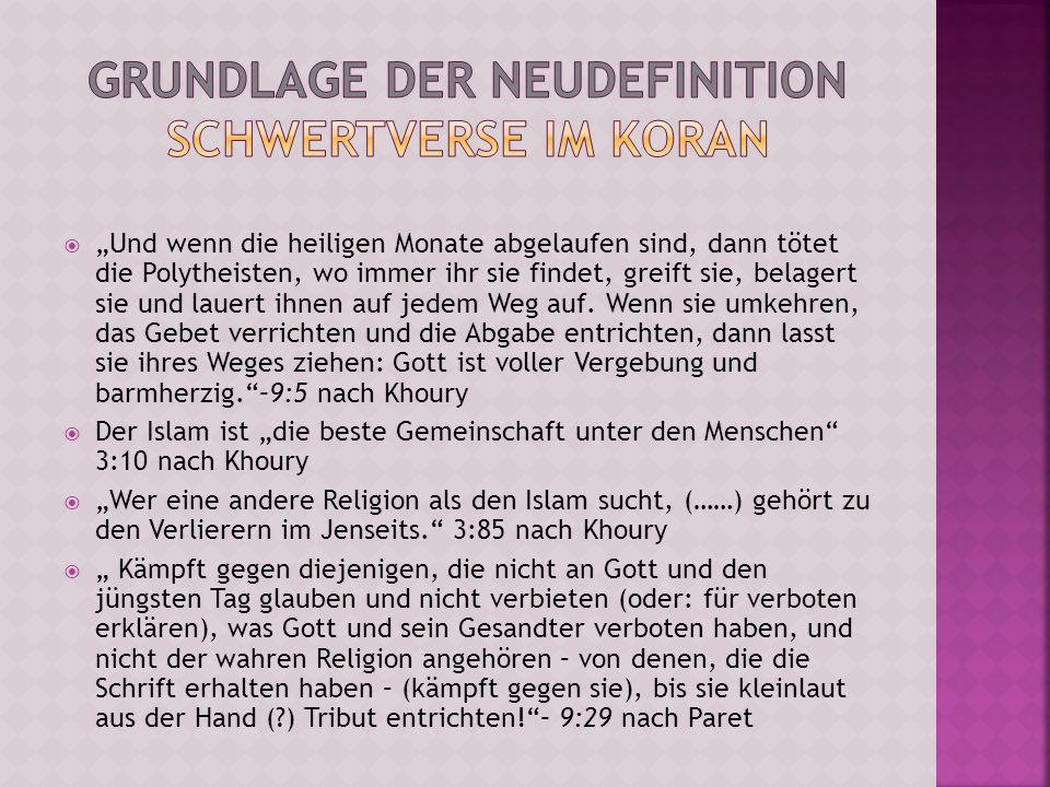 Grundlage der Neudefinition Schwertverse im Koran