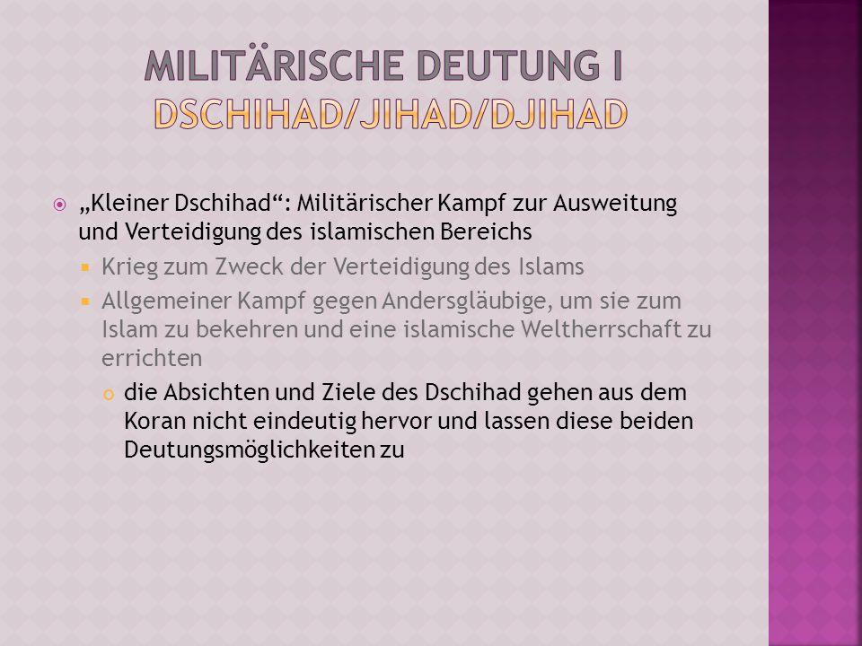 Militärische Deutung I Dschihad/Jihad/Djihad