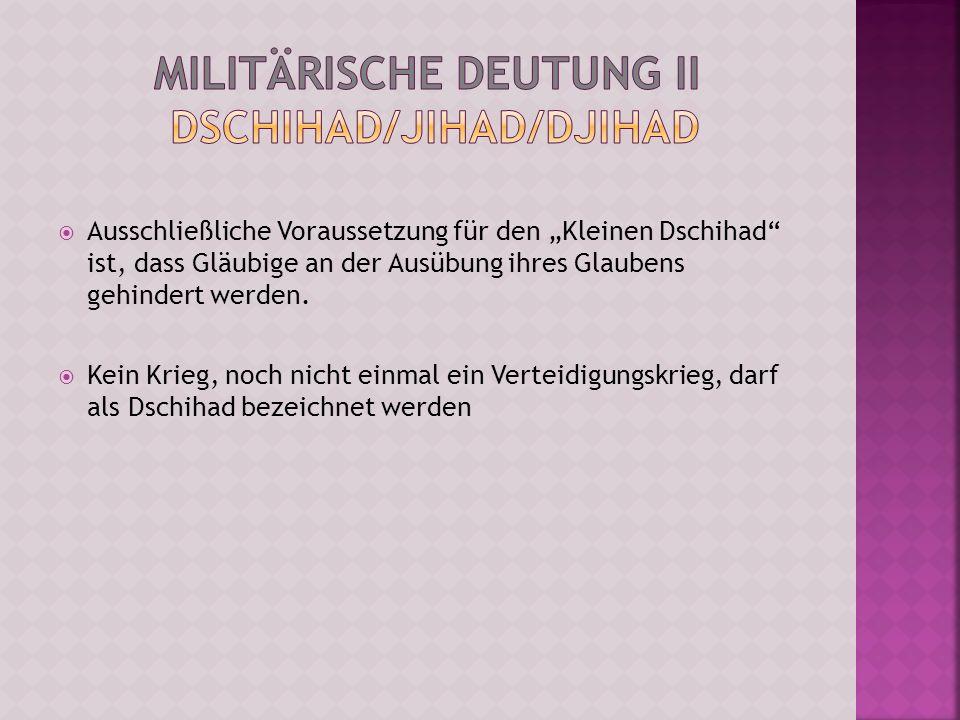 Militärische Deutung II Dschihad/Jihad/Djihad