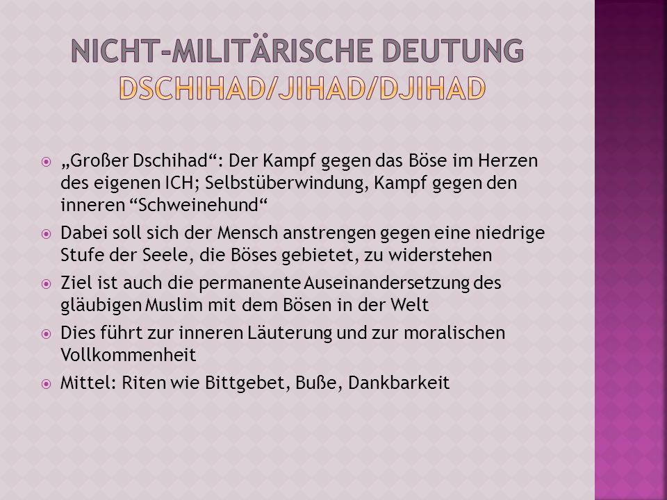 Nicht-militärische Deutung Dschihad/Jihad/Djihad