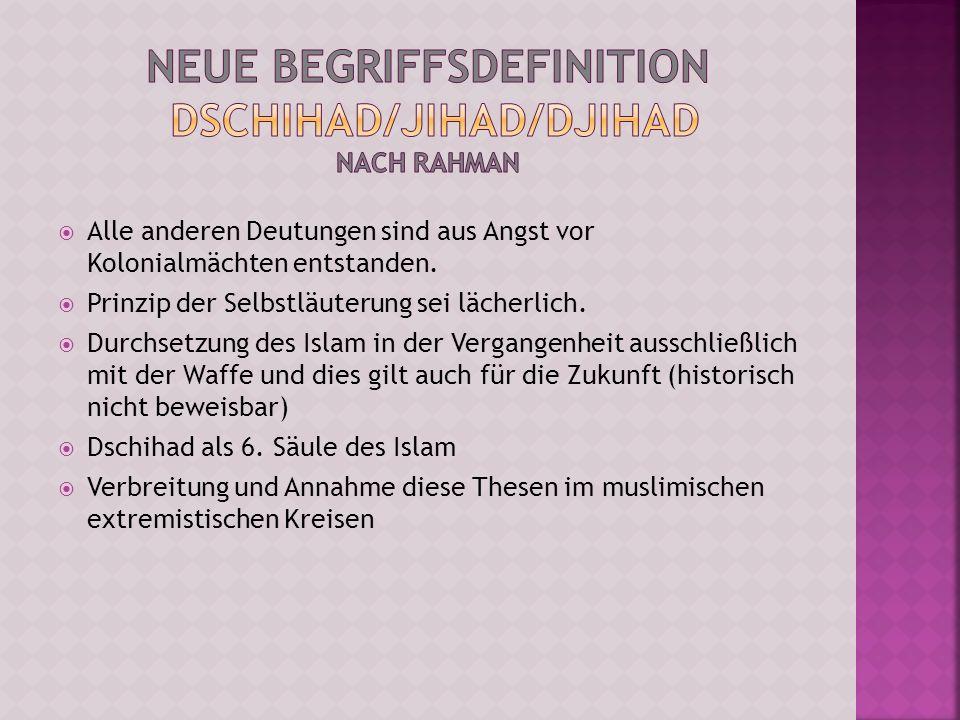 Neue Begriffsdefinition Dschihad/Jihad/Djihad nach Rahman