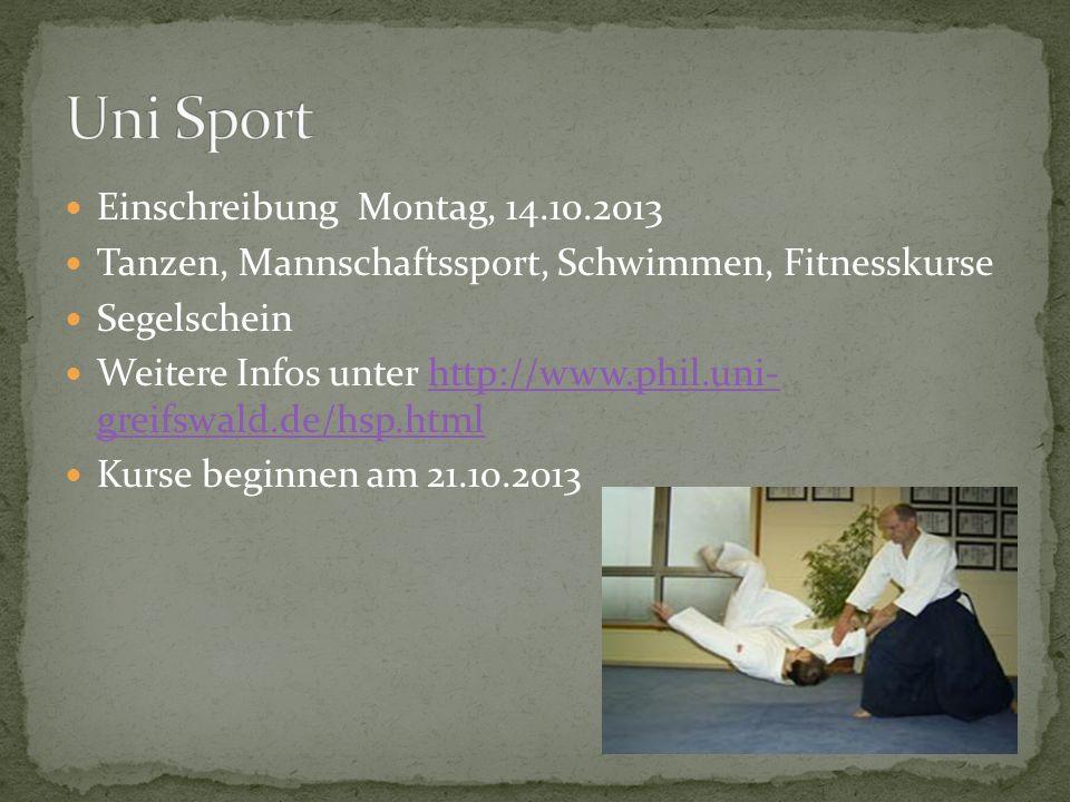 Uni Sport Einschreibung Montag, 14.10.2013