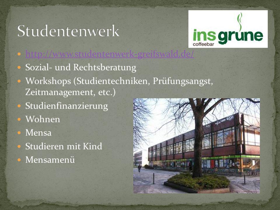 Studentenwerk http://www.studentenwerk-greifswald.de/