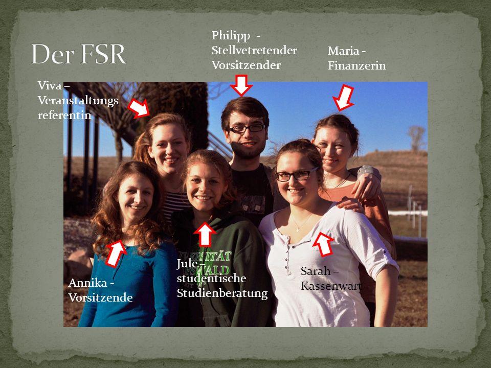 Der FSR Philipp - Stellvetretender Vorsitzender Maria - Finanzerin
