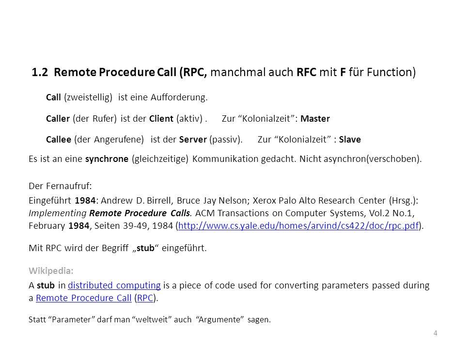 1.2 Remote Procedure Call (RPC, manchmal auch RFC mit F für Function)