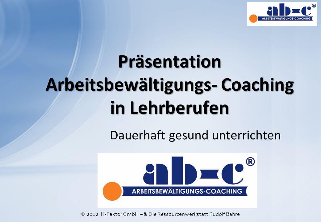 Präsentation Arbeitsbewältigungs- Coaching in Lehrberufen