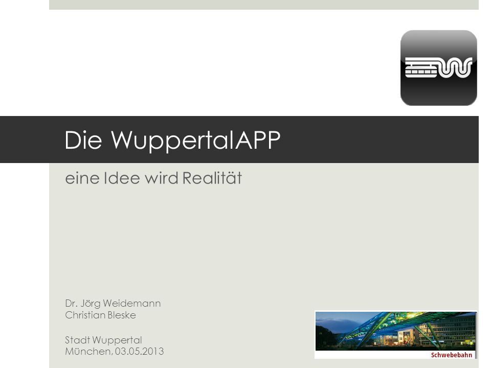Die WuppertalAPP eine Idee wird Realität