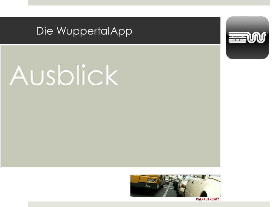 Die WuppertalApp Ausblick