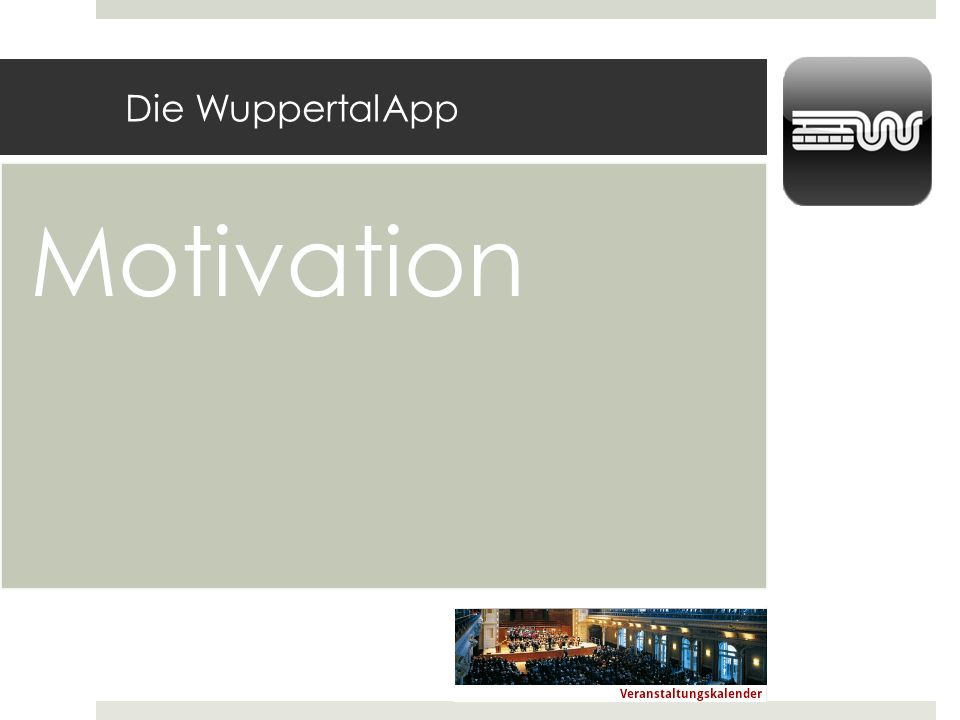 Die WuppertalApp Motivation