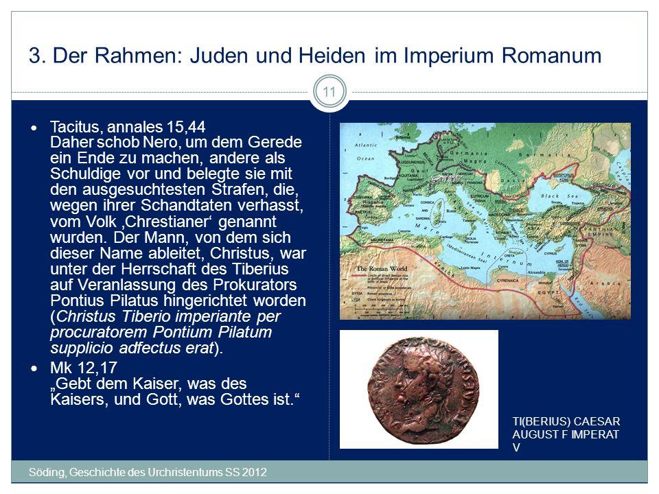 3. Der Rahmen: Juden und Heiden im Imperium Romanum