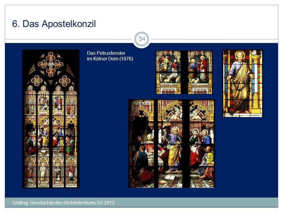 6. Das Apostelkonzil Das Petrusfenster im Kölner Dom (1876)