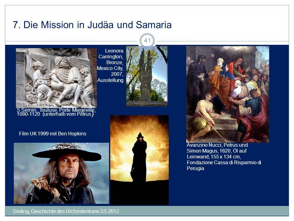 7. Die Mission in Judäa und Samaria