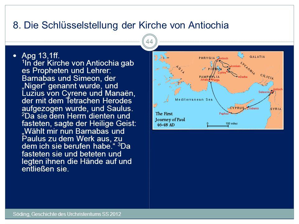 8. Die Schlüsselstellung der Kirche von Antiochia