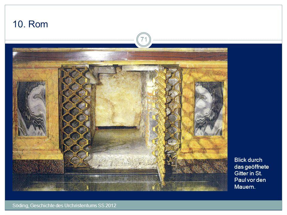 10. Rom Blick durch das geöffnete Gitter in St. Paul vor den Mauern.