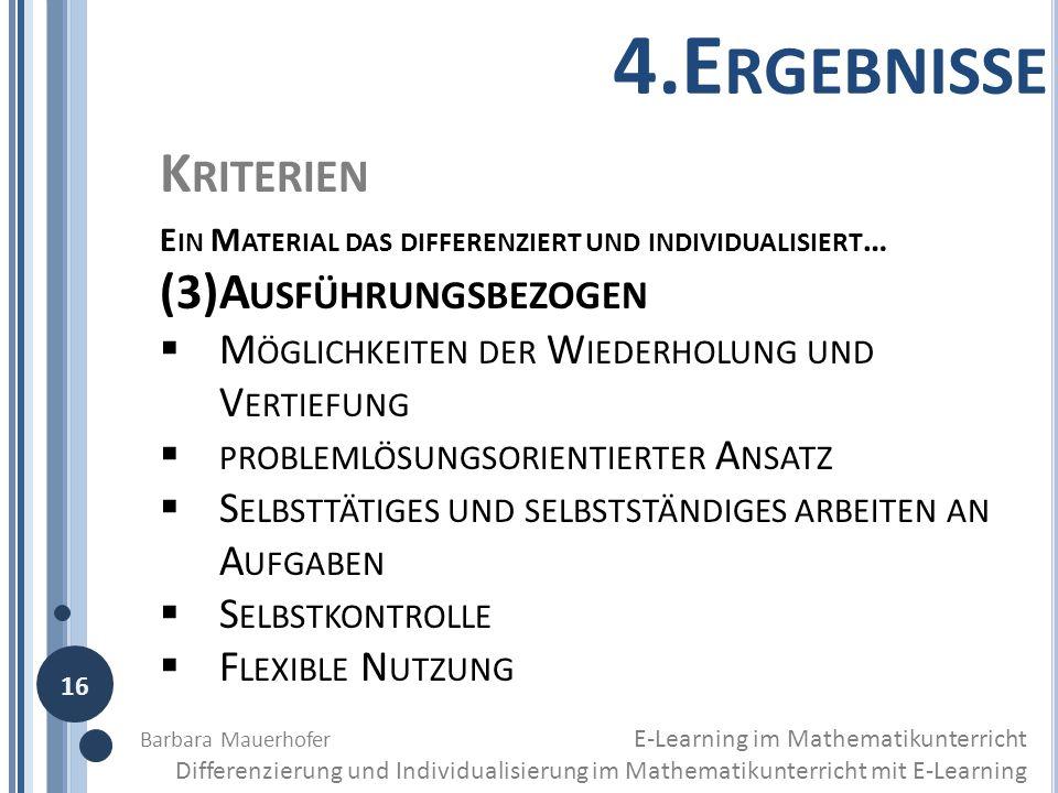 4.Ergebnisse Kriterien (3)Ausführungsbezogen