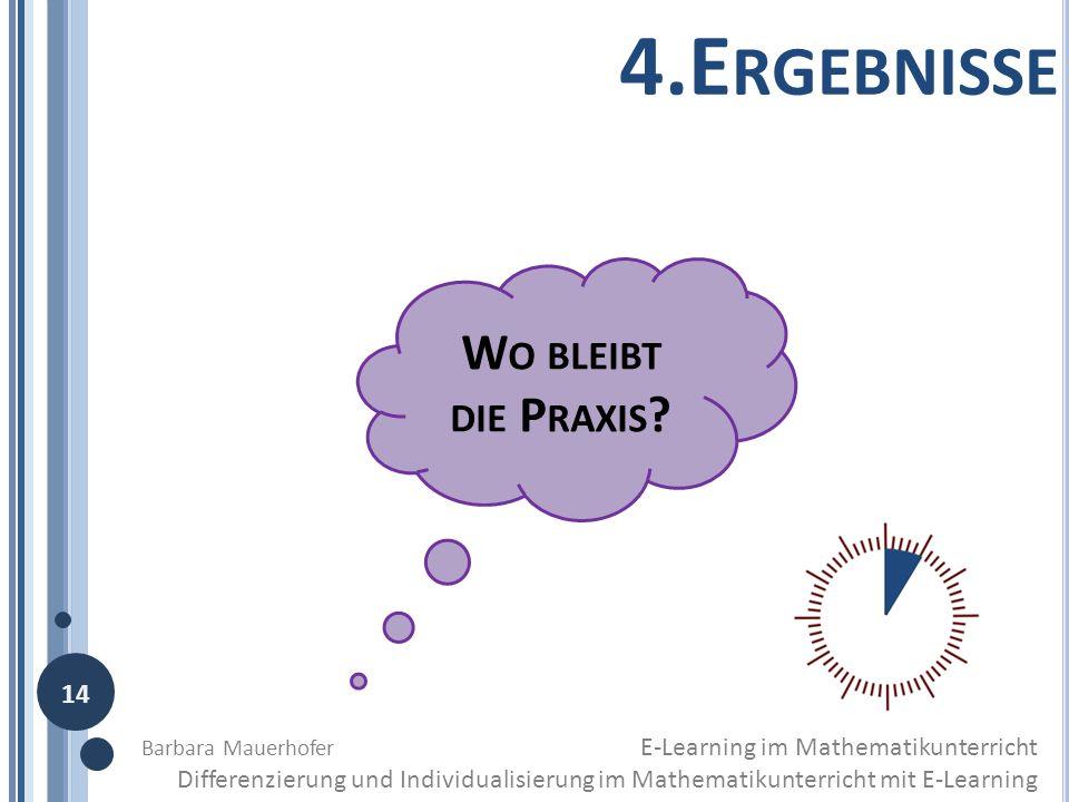 4.Ergebnisse Wo bleibt die Praxis 14