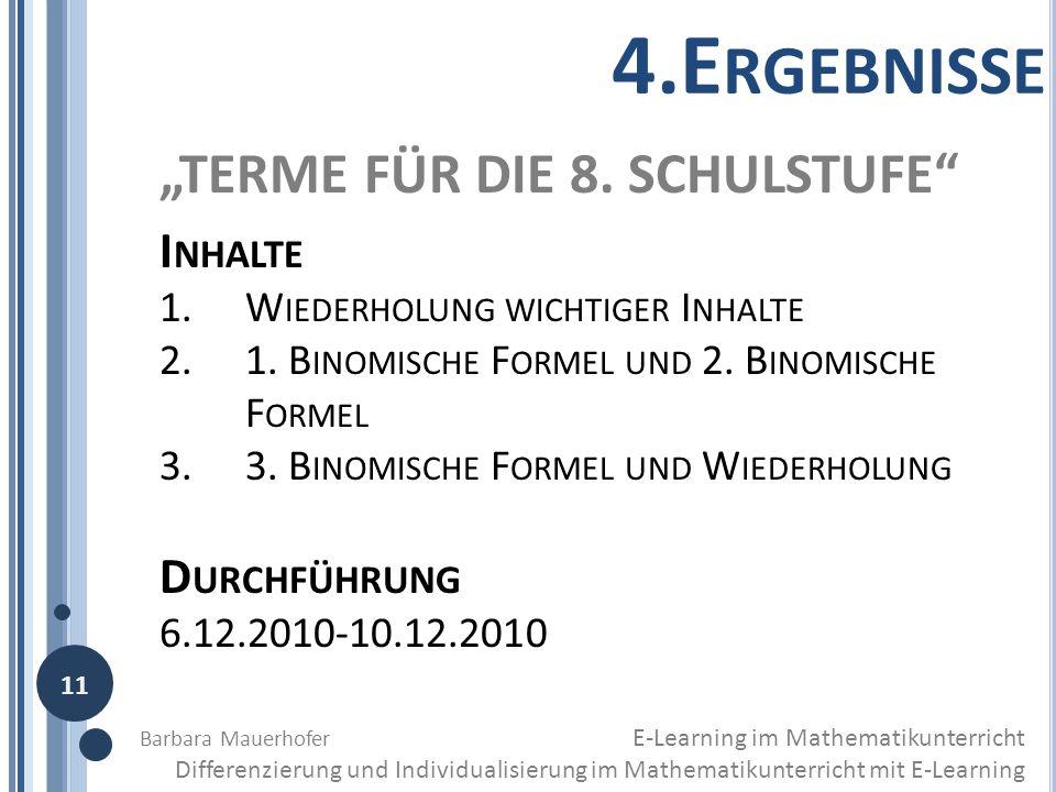 """4.Ergebnisse """"TERME FÜR DIE 8. SCHULSTUFE Inhalte Durchführung"""