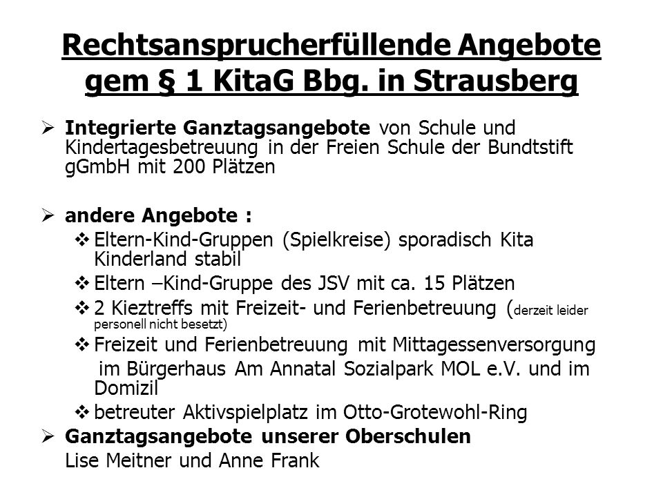 Rechtsansprucherfüllende Angebote gem § 1 KitaG Bbg. in Strausberg