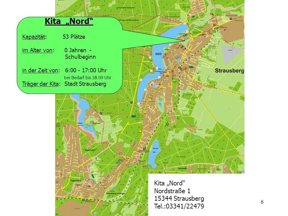 """Kita """"Nord Kita """"Nord Nordstraße 1 15344 Strausberg Tel.:03341/22479"""