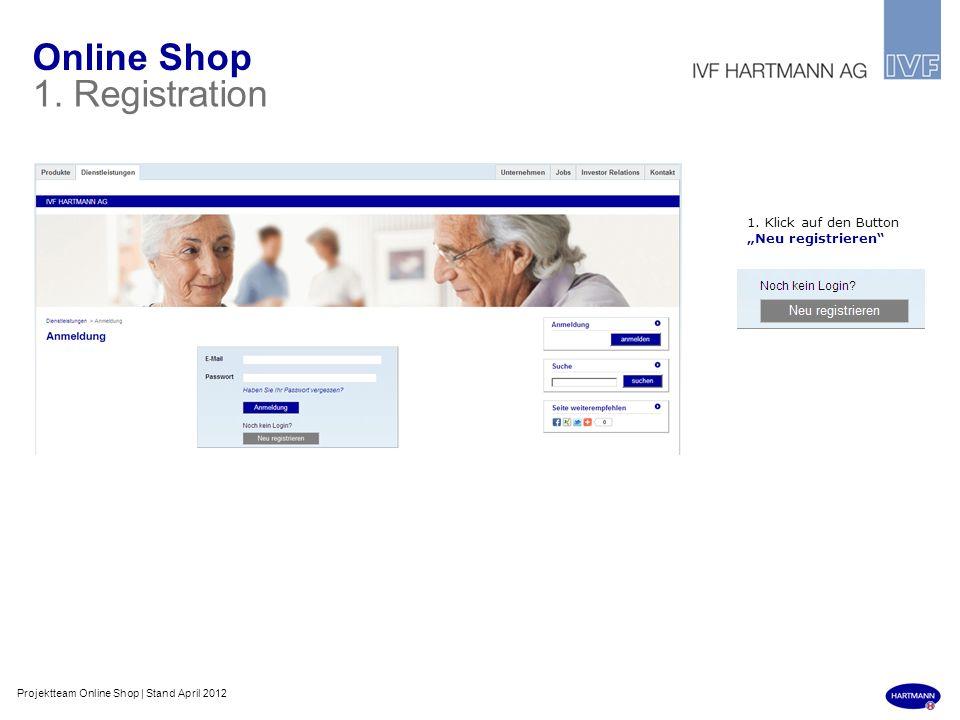 """Online Shop 1. Registration 1. Klick auf den Button """"Neu registrieren"""
