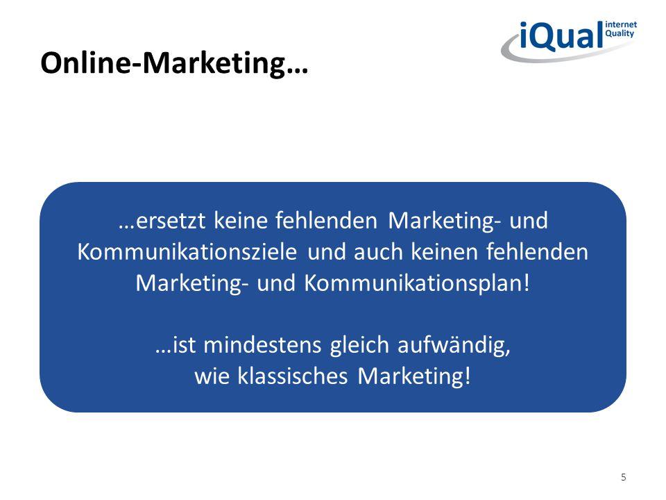 …ist mindestens gleich aufwändig, wie klassisches Marketing!