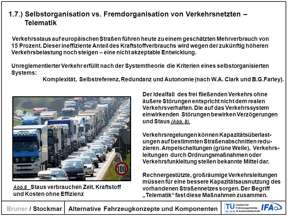 1.7.) Selbstorganisation vs. Fremdorganisation von Verkehrsnetzten –