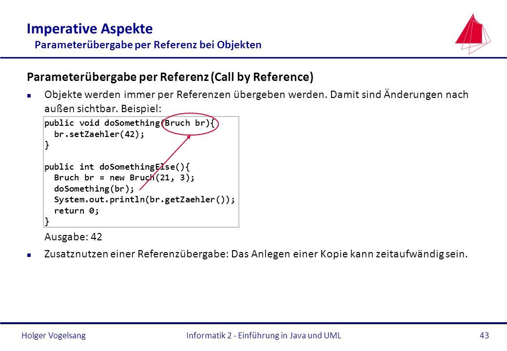 Imperative Aspekte Parameterübergabe per Referenz bei Objekten