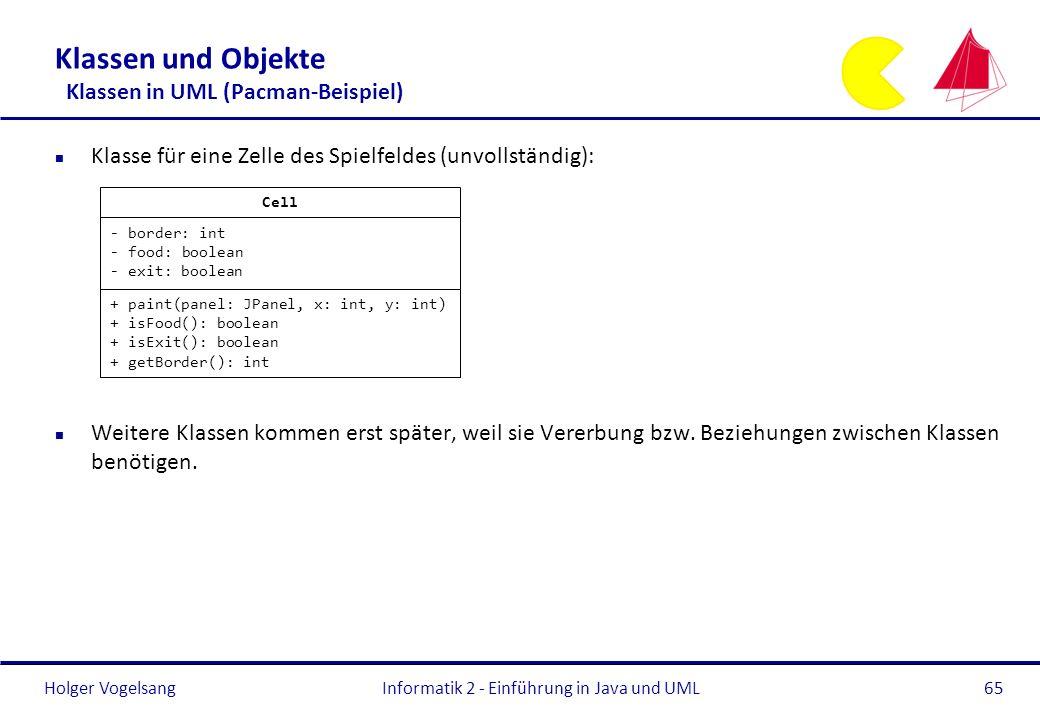 Klassen und Objekte Klassen in UML (Pacman-Beispiel)