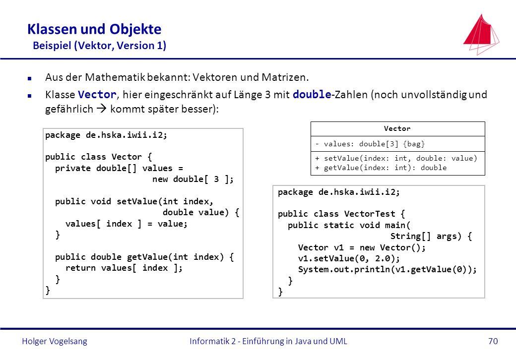 Klassen und Objekte Beispiel (Vektor, Version 1)