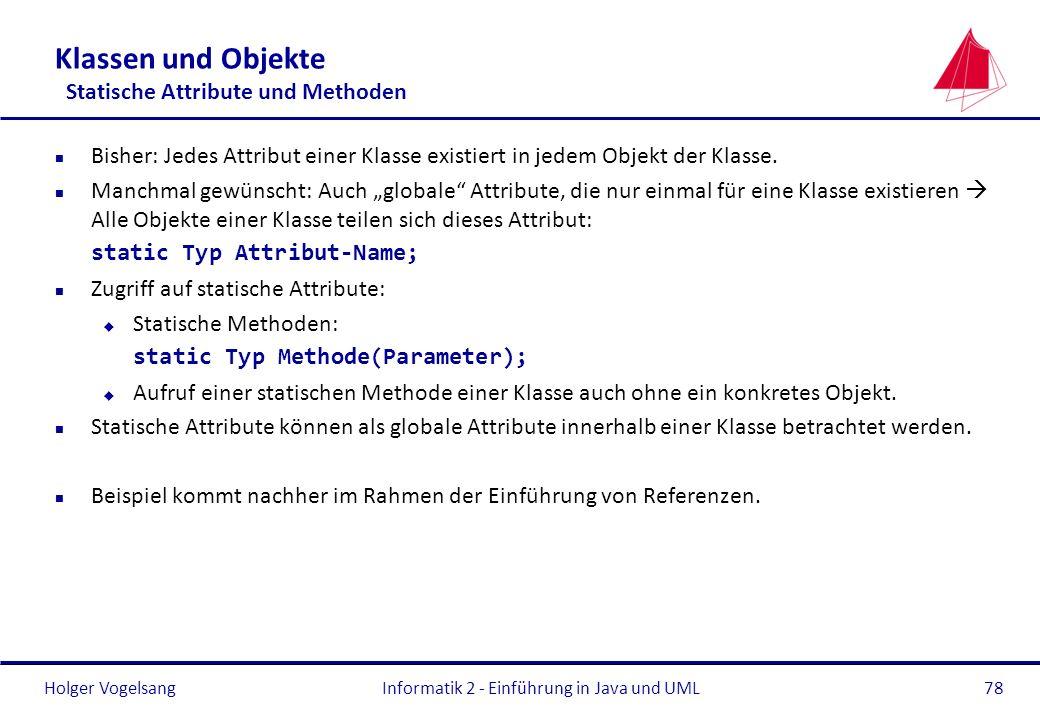 Klassen und Objekte Statische Attribute und Methoden
