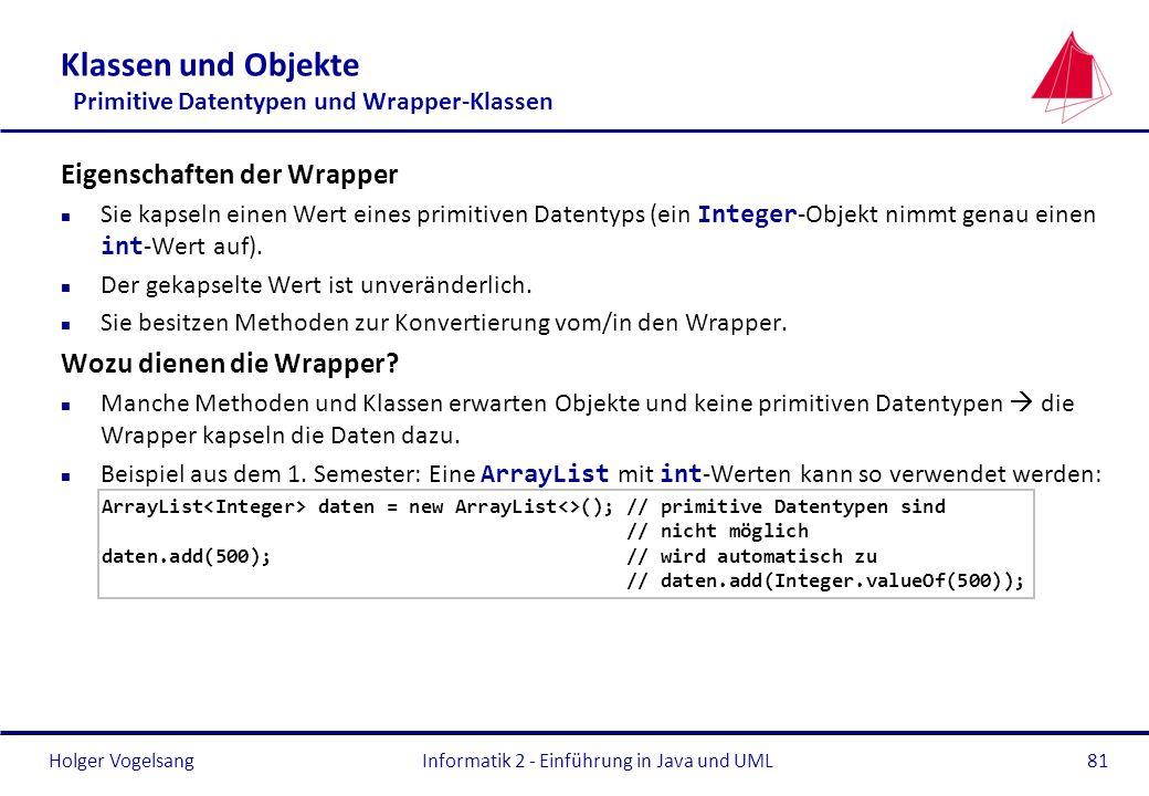 Klassen und Objekte Primitive Datentypen und Wrapper-Klassen