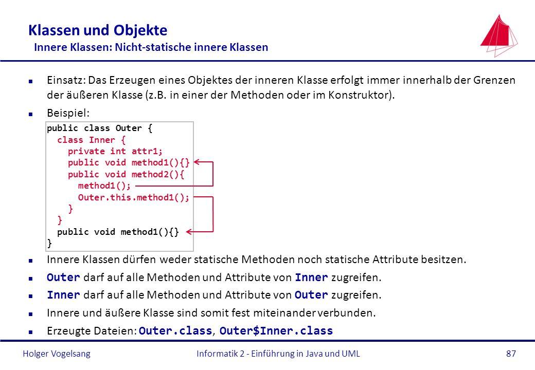 Klassen und Objekte Innere Klassen: Nicht-statische innere Klassen