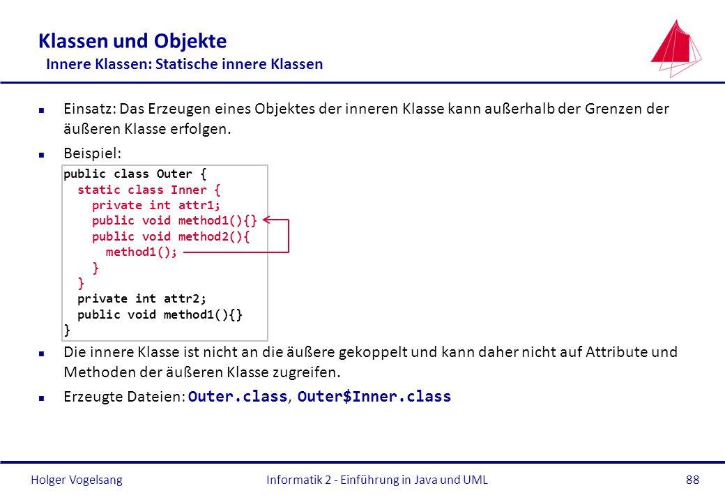Klassen und Objekte Innere Klassen: Statische innere Klassen
