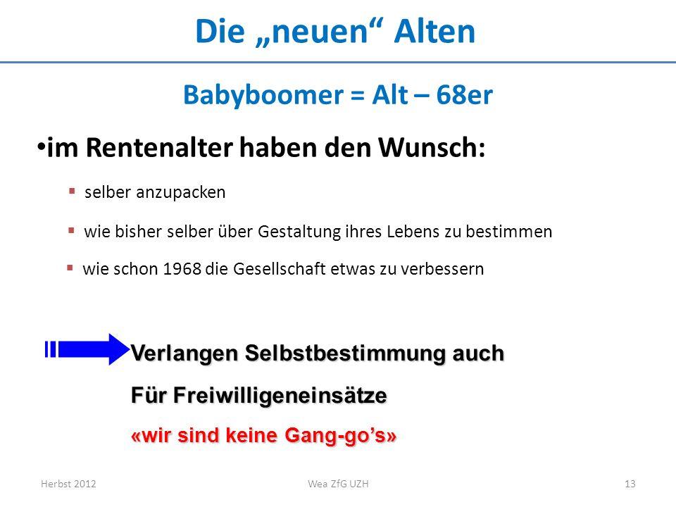 """Die """"neuen Alten Babyboomer = Alt – 68er"""
