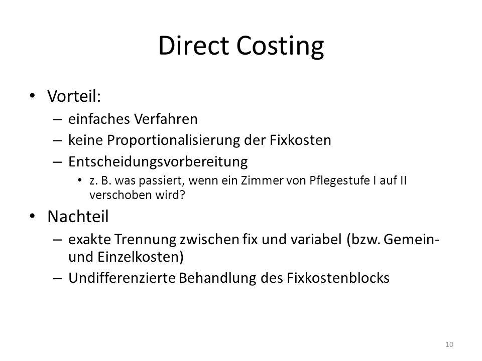 Direct Costing Vorteil: Nachteil einfaches Verfahren