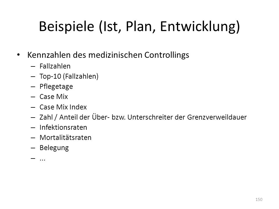 Beispiele (Ist, Plan, Entwicklung)