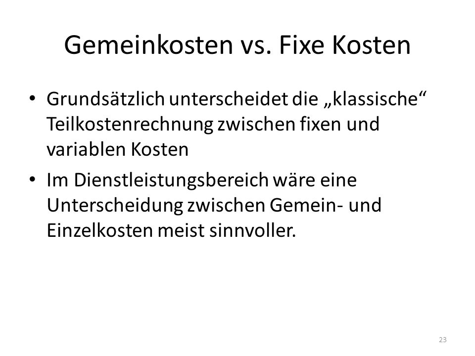 Gemeinkosten vs. Fixe Kosten