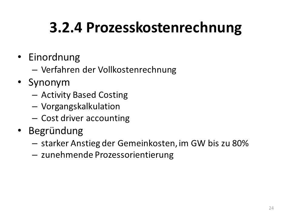 3.2.4 Prozesskostenrechnung